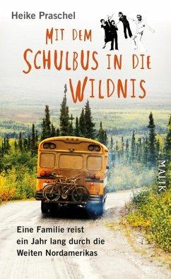 Mit dem Schulbus in die Wildnis (eBook, ePUB) - Praschel, Heike