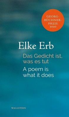 Das Gedicht ist, was es tut (eBook, PDF) - Erb, Elke