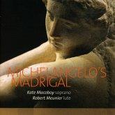 Michelangelo'S Madrigal