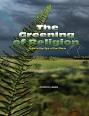 The Greening of Religion - Hope In the Eye of the Storm (eBook, ePUB)