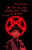 Der Pfarrer, der auszog, den Teufel zu finden - Roman (eBook, ePUB)