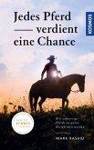 Jedes Pferd verdient eine Chance (eBook, ePUB)