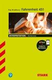 STARK Interpretationen - Ray Bradbury: Fahrenheit 451