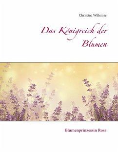 Das Königreich der Blumen