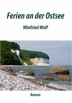 Ferien an der Ostsee - Wolf, Winfried