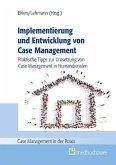 Implementierung und Entwicklung von Case Management