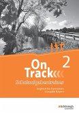 On Track 2. Schulaufgaben - Englisch für Gymnasien. Bayern