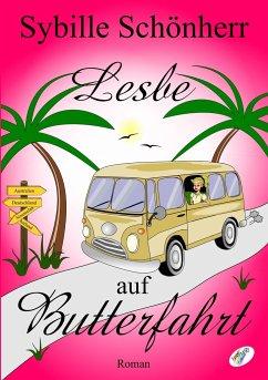 Lesbe auf Butterfahrt - Schönherr, Sybille