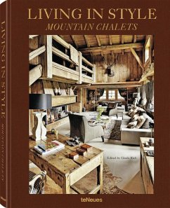 Living in Style Mountain Chalets (revised edition) - Rich, Gisela