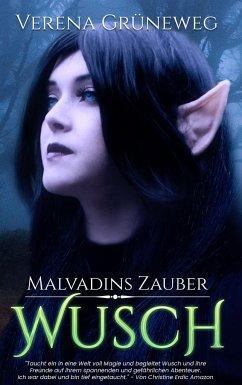 Malvadins Zauber - Grüneweg, Verena