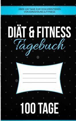 Diat Fitness Tagebuch Das Abnehmtagebuch Zum Ausfullen Von
