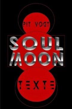 Soul Moon - Vogt, Pit