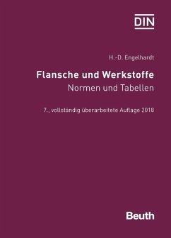 Flansche und Werkstoffe - Engelhardt, Hans-Dieter