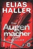 Der Augenmacher / Klara Frost Bd.1