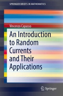 An Introduction to Random Currents and its Appl...