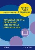 Kurzgeschichte, Erzählung und Novelle untersuchen - Klasse 7/8 - Deutsch