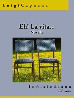 Eh! La vita... (eBook, ePUB)