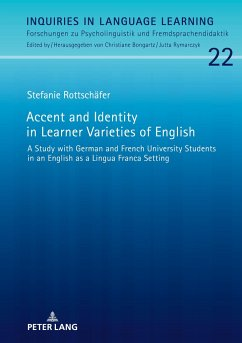 Accent and Identity in Learner Varieties of English - Rottschäfer, Stefanie