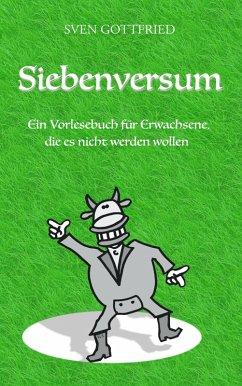 Siebenversum (eBook, ePUB) - Gottfried, Sven