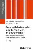 Traumatisierte Kinder und Jugendliche in Deutschland (eBook, PDF)