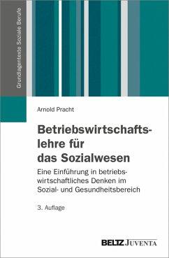 Betriebswirtschaftslehre für das Sozialwesen (eBook, PDF) - Pracht, Arnold