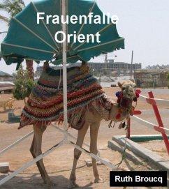 Frauenfalle Orient (eBook, ePUB)
