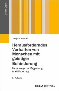 Herausforderndes Verhalten von Menschen mit geistiger Behinderung (eBook, PDF) - Heijkoop, Jacques