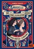 Annabelle und die unglaubliche Reise nach Unter-London (eBook, ePUB)