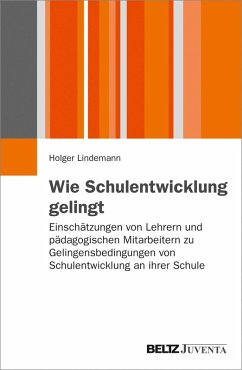 Wie Schulentwicklung gelingt (eBook, PDF) - Lindemann, Holger