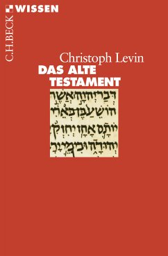 Das Alte Testament (eBook, ePUB) - Levin, Christoph