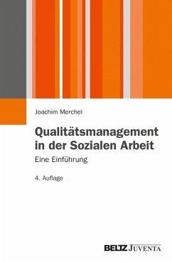 Qualitätsmanagement in der Sozialen Arbeit. (eBook, PDF) - Merchel, Joachim
