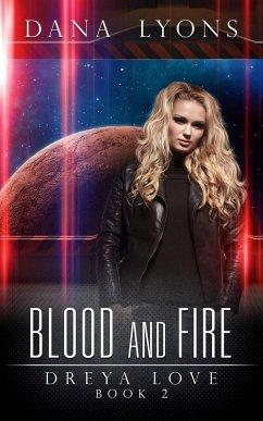 Dreya Love Blood and Fire (eBook, ePUB)