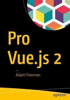 Pro Vue.js 2 - Freeman, Adam