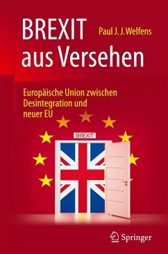 BREXIT aus Versehen - Welfens, Paul J. J.