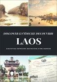 DISCOVER ENTDECKE DECOUVRIR LAOS (eBook, ePUB)