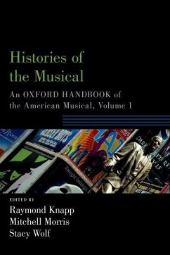 Histories of the Musical: An Oxford Handbook of...