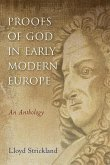 Proofs of God in Early Modern Europe