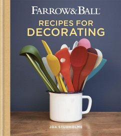 Farrow & Ball Recipes for Decorating - Studholme, Joa