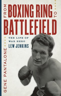 From Boxing Ring to Battlefield: The Life of Wa...
