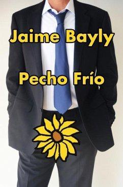 Pecho Frío - Bayly, Jaime