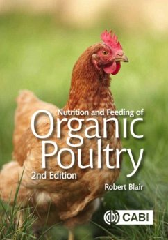 Nutrition and Feeding of Organic Poultry - Blair, Robert (University of British Columbia, Canada)