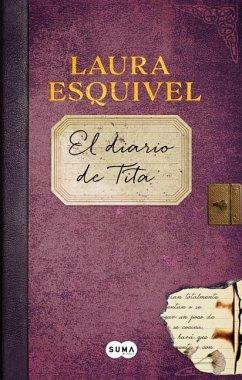 El Diario de Tita (Como Agua Para Chocolate 2) ...