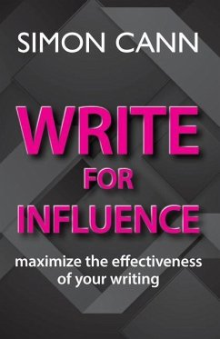 Write for Influence: Maximize the Effectiveness...