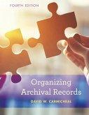 Organizing Archival Records