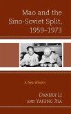 Mao and the Sino-Soviet Split, 1959-1973