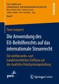 Die Anwendung des EU-Beihilferechts auf das internationale Steuerrecht (eBook, PDF)