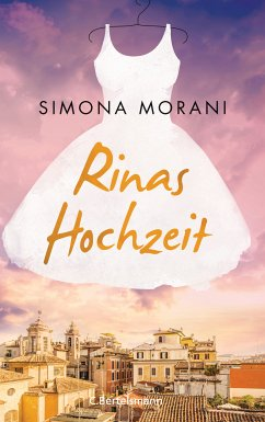 Rinas Hochzeit (eBook, ePUB) - Morani, Simona