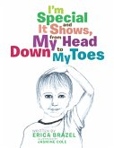I'M Special and It Shows, from My Head Down to My Toes (eBook, ePUB)