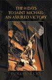 The 81 Days to Saint Michael: an Assured Victory (eBook, ePUB)