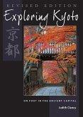 Exploring Kyoto, Revised Edition (eBook, ePUB)